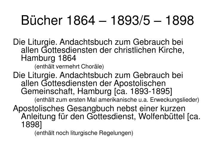Bücher 1864 – 1893/5 – 1898