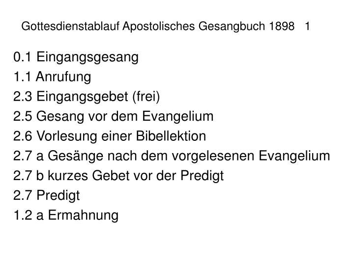 Gottesdienstablauf Apostolisches Gesangbuch 18981
