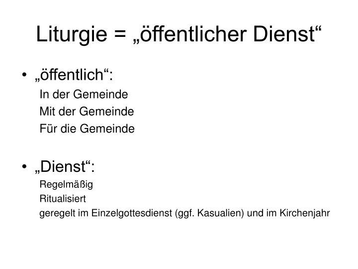 """Liturgie = """"öffentlicher Dienst"""""""