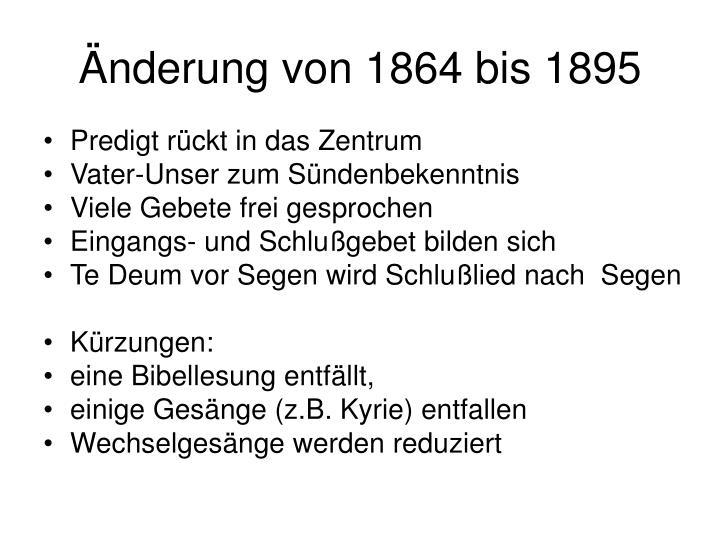 Änderung von 1864 bis 1895