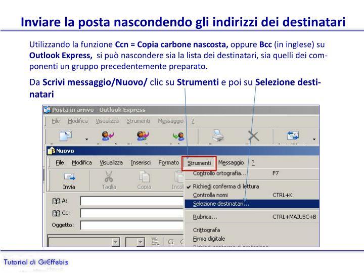 Inviare la posta nascondendo gli indirizzi dei destinatari