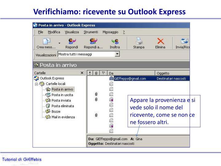 Verifichiamo: ricevente su Outlook Express