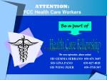 attention fcc health care workers
