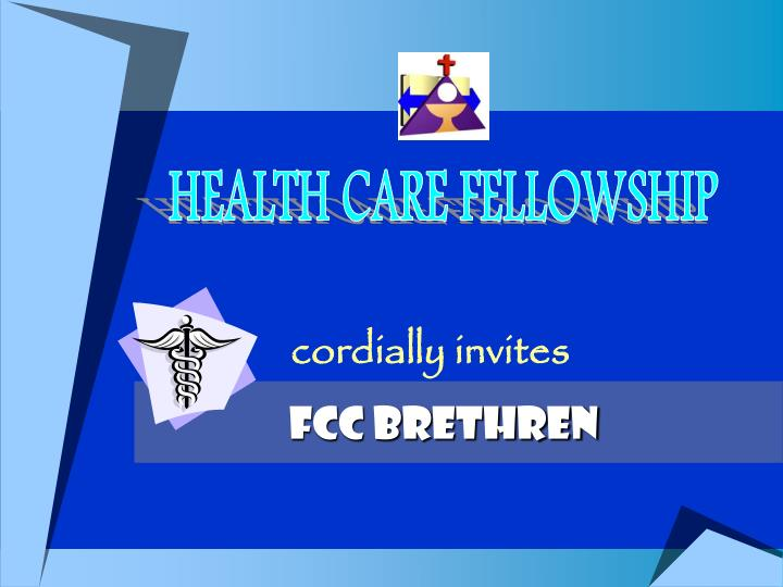 HEALTH CARE FELLOWSHIP