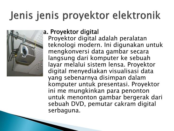 Jenis jenis proyektor elektronik