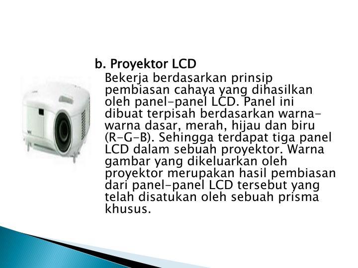 b. Proyektor LCD