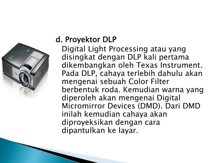 d. Proyektor DLP