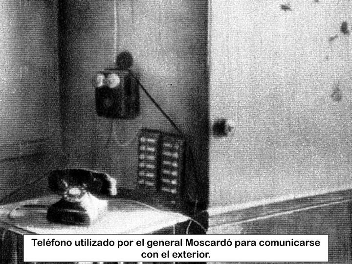 Teléfono utilizado por el general Moscardó para comunicarse con el exterior.