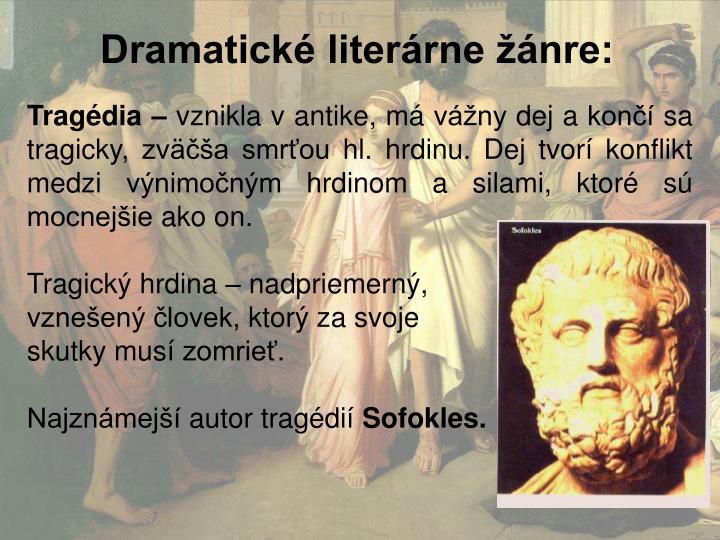 Dramatické literárne žánre:
