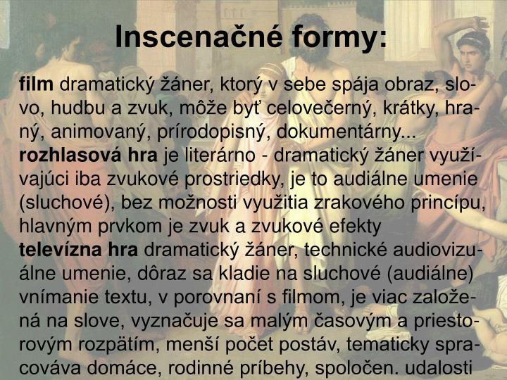 Inscenačné formy: