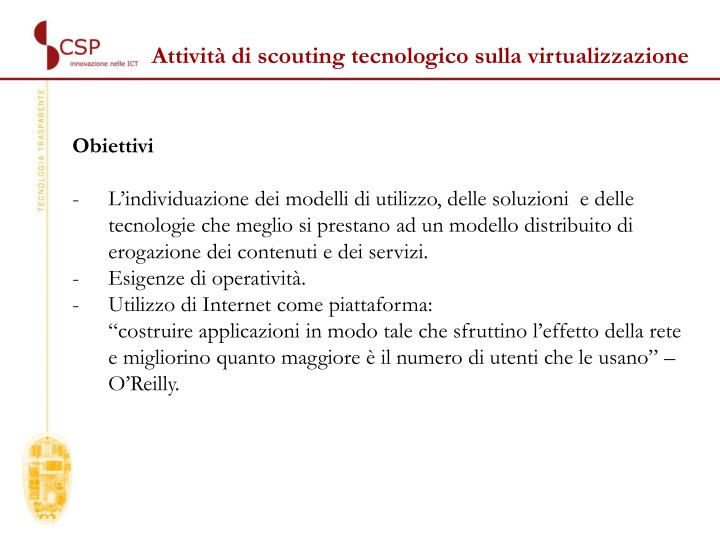 Attività di scouting tecnologico sulla virtualizzazione
