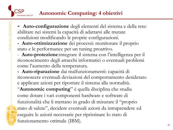Autonomic Computing: 4 obiettivi