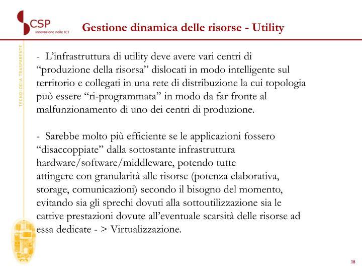 Gestione dinamica delle risorse - Utility