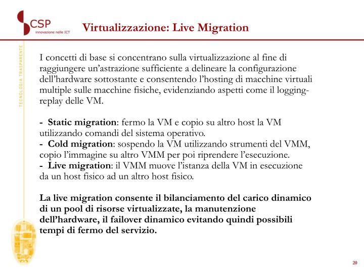 Virtualizzazione: Live Migration
