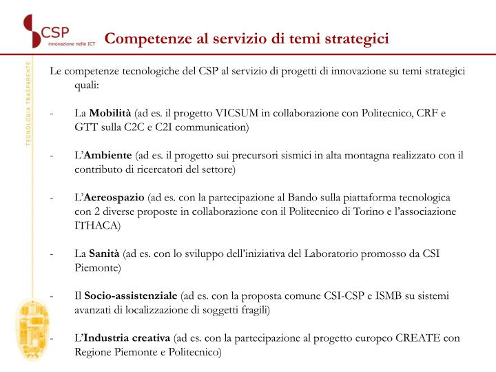 Competenze al servizio di temi strategici