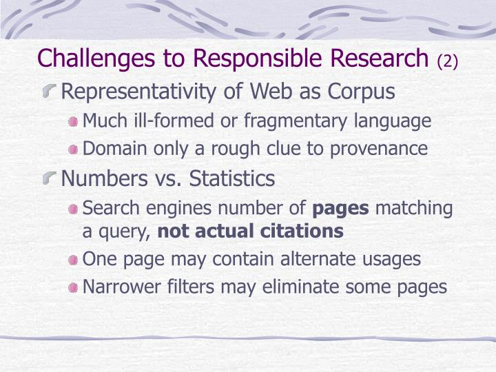 Challenges to Responsible Research