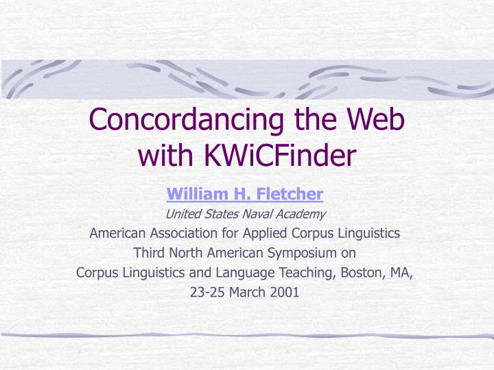Concordancing the web with kwicfinder