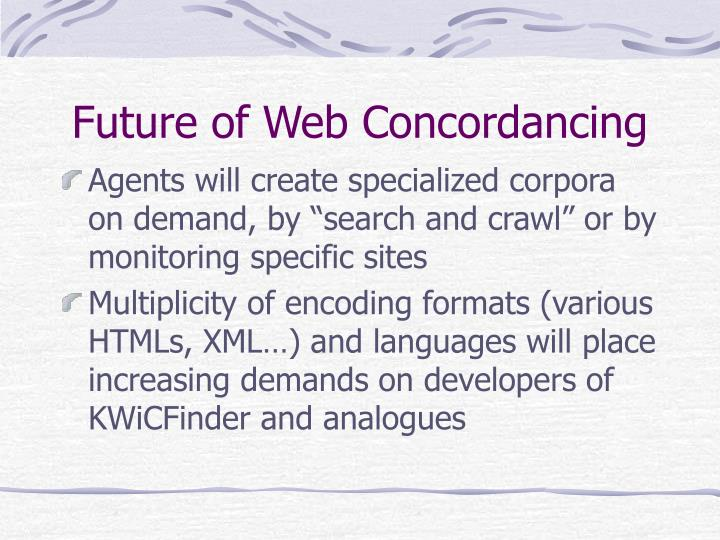 Future of Web Concordancing