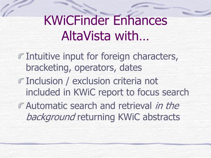 KWiCFinder Enhances AltaVista with…