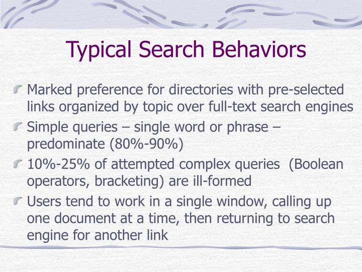 Typical Search Behaviors