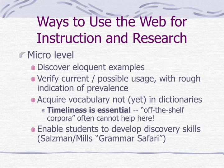 Ways to Use the Web for Instruction and Research