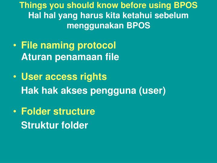 Things you should know before using BPOS