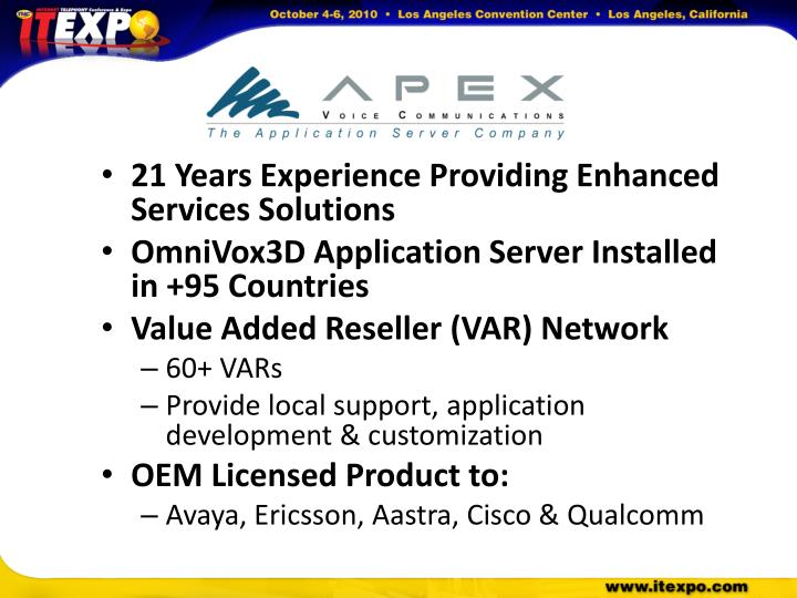 21 Years Experience Providing Enhanced Services Solutions