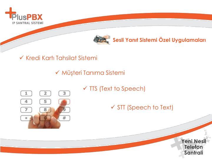 Sesli Yanıt Sistemi Özel Uygulamaları