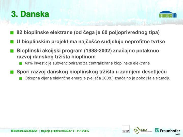 82 bioplinske elektrane (od čega je 60 poljoprivrednog tipa)