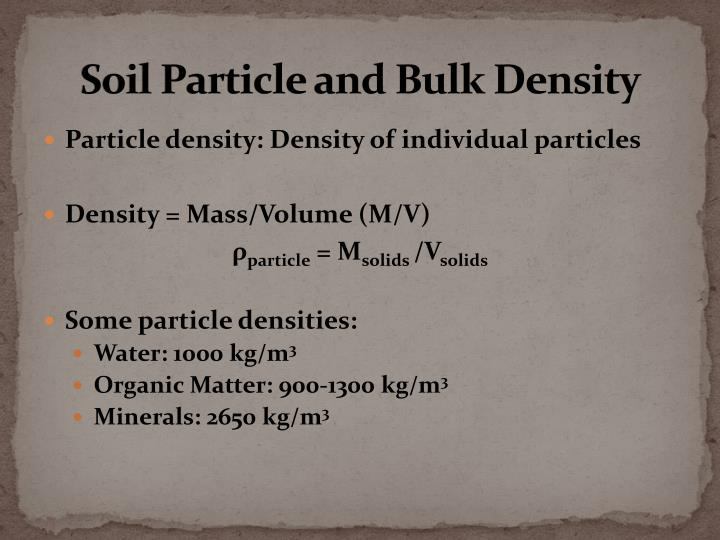 Soil Particle and Bulk Density