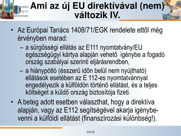 Ami az új EU direktívával (nem)