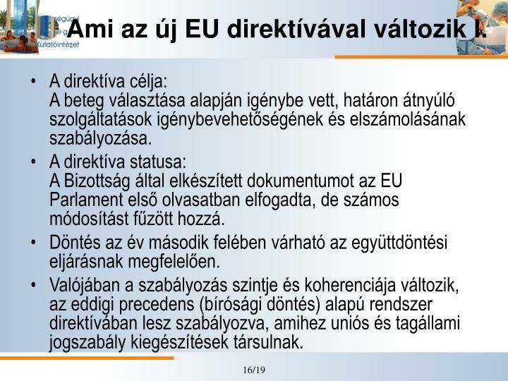 Ami az új EU direktívával változik I.