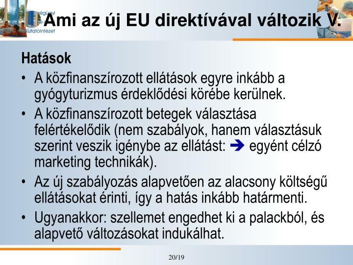 Ami az új EU direktívával változik V.