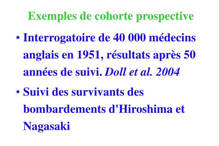 Exemples de cohorte prospective