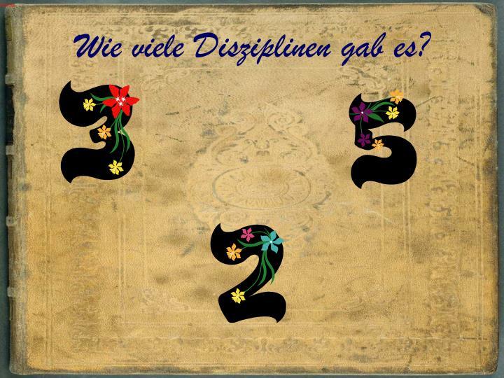 Wie viele Disziplinen gab es?
