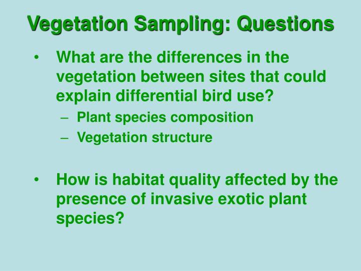 Vegetation Sampling: Questions