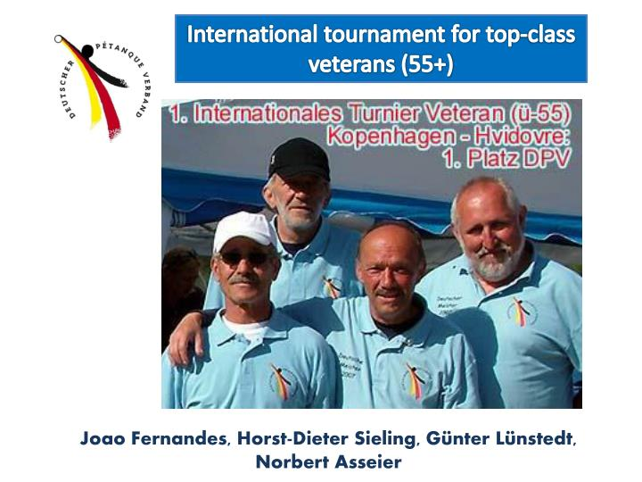 International tournament for top-class veterans (55+)