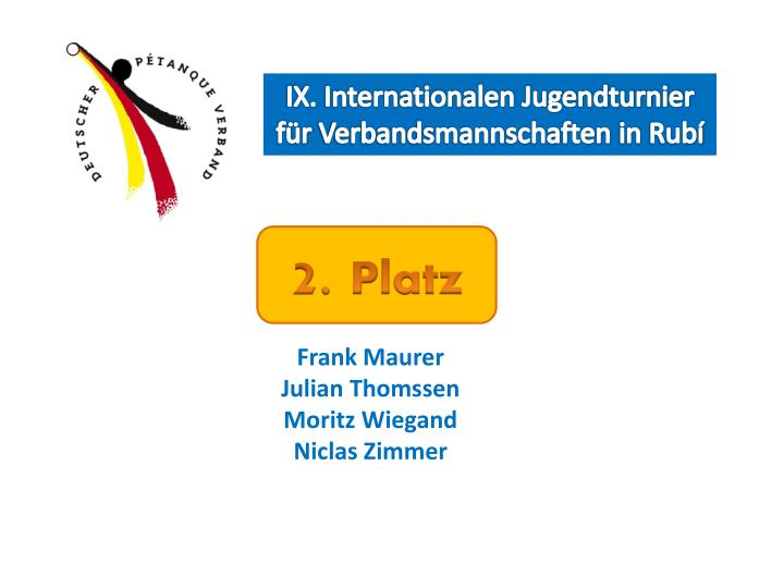 IX. Internationalen Jugendturnier für