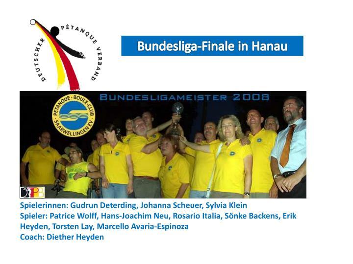 Bundesliga-Finale in Hanau