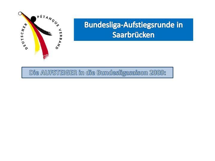 Bundesliga-Aufstiegsrunde in Saarbrücken