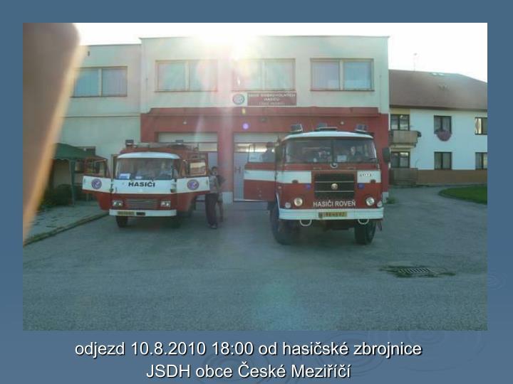 odjezd 10.8.2010 18:00 od hasičské zbrojnice
