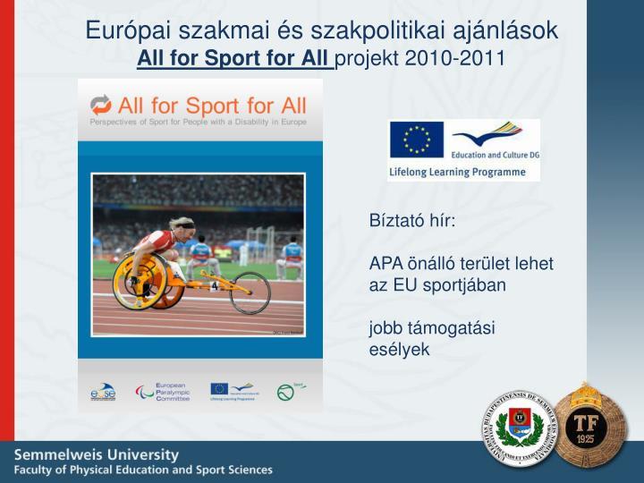 Európai szakmai és szakpolitikai ajánlások