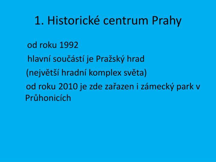 1. Historické centrum Prahy
