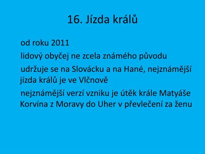 16. Jízda králů