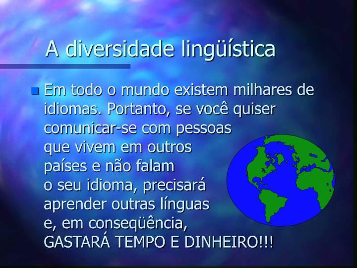 A diversidade lingüística