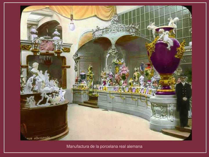 Manufactura de la porcelana real alemana