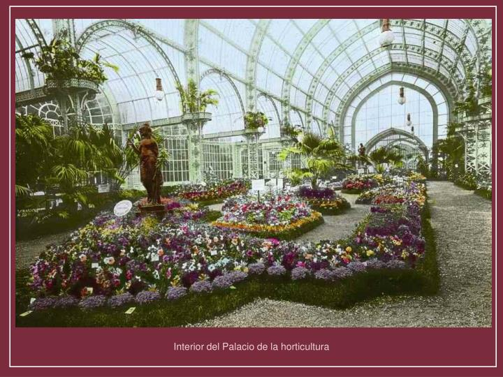 Interior del Palacio de la horticultura