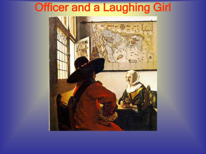 Officer and a Laughing Girl