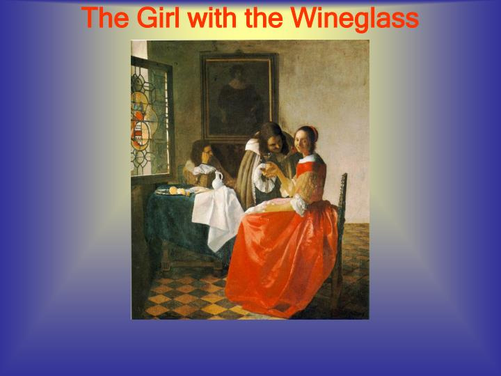 The Girl with the Wineglass