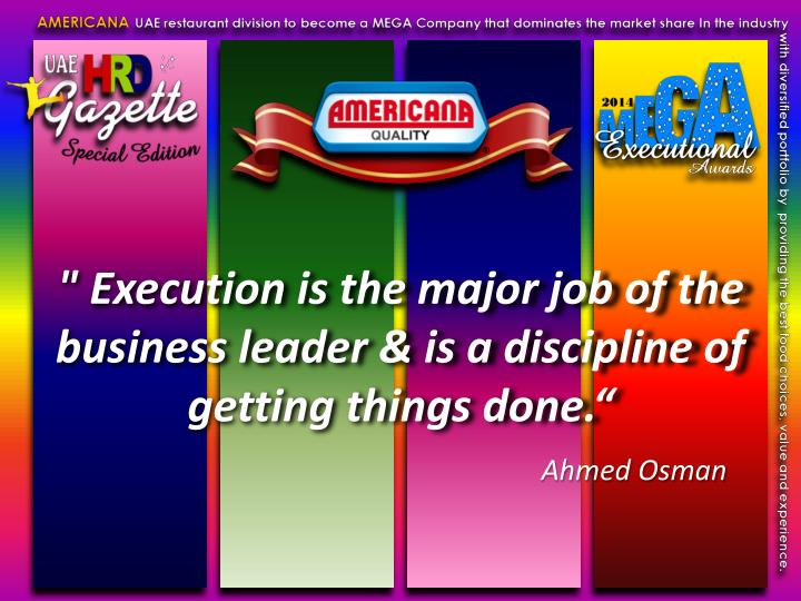 """ Execution is the major job of the business leader & is a discipline of getting things done."""